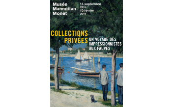 A journey of Impressionists to the Fauves, Exhibition, Musee Marmottan Monet, Paris: 13 September 2018- 10 February 2019