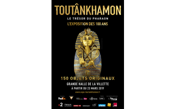 Tutankhamun, the Treasure of the Pharaoh. Exhibition, Parc de la Villette, Paris: 23 March - 15 September 2019