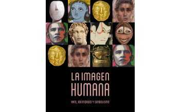 The Human Image: Art, Identities and Symbolism, Exhibition, CaixaForum Madrid, 29 April - 29 August 2021.